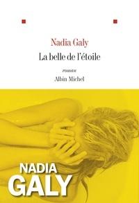 Nadia Galy - La belle de l'étoile.