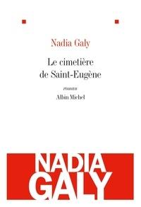 Nadia Galy - Le Cimetière de Saint-Eugène.