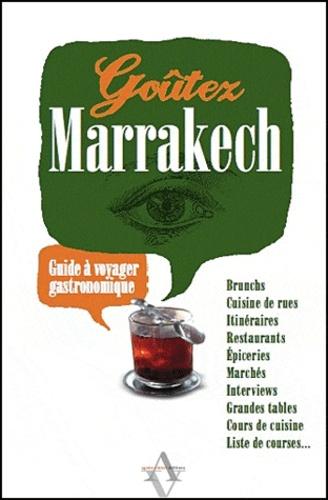 Nadia Haman - Goûtez Marrakech - Guide à voyager gastronomique.