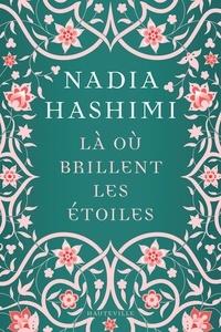 Nadia Hashimi - Là où brillent les étoiles.