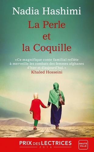 La Perle et la Coquille - Nadia Hashimi - 9782820521965 - 5,99 €