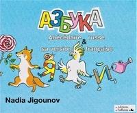 Nadia Jigounov - Azbouka - Abécédaire russe & sa version française.