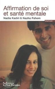 Nadia Kadiri et Nazha Fahem - Affirmation de soi et santé mentale.