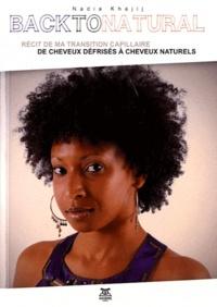 Back to Natural - Ma transition des cheveux défrisés aux cheveux naturels.pdf