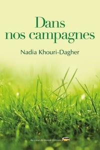Nadia Khouri-Dagher - Dans nos campagnes.