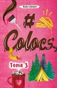 Livres gratuits en ligne pour télécharger l'audio #Colocs Tome 3 par Nadia Lakhdari CHM MOBI (Litterature Francaise)