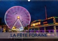 Nadia Le Lay - LA FÊTE FORAINE (Calendrier mural 2017 DIN A3 horizontal) - Tableaux de peinture numérique sur le thème de la fête foraine. (Calendrier mensuel, 14 Pages ).