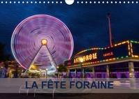 Nadia Le Lay - LA FÊTE FORAINE (Calendrier mural 2017 DIN A4 horizontal) - Tableaux de peinture numérique sur le thème de la fête foraine. (Calendrier mensuel, 14 Pages ).