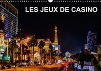 Nadia Le Lay - LES JEUX DE CASINO (Calendrier mural 2017 DIN A3 horizontal) - Tableaux de peinture numérique sur le thème des jeux de casino (Calendrier mensuel, 14 Pages ).