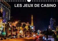 Nadia Le Lay - LES JEUX DE CASINO (Calendrier mural 2017 DIN A4 horizontal) - Tableaux de peinture numérique sur le thème des jeux de casino (Calendrier mensuel, 14 Pages ).