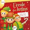 Nadia Leroux et Emilie Ruiz - L'école des lutins - Collection BAMBOU.