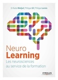 Nadia Medjad et Philippe Gil - NeuroLearning - Les neurosciences au service de la formation.