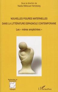 Deedr.fr Nouvelles figures maternelles dans la littérature espagnole contemporaine - Les