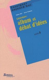 Nadia Miri - Littérature : album et débat d'idées , cycle 3.
