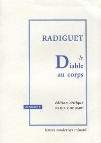 Nadia Odouard - Raymond Radiguet - Le Diable au corps, édition critique.