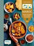 Nadia Paprikas et Charly Deslandes - Maroc - Toutes les bases de la cuisine marocaine.