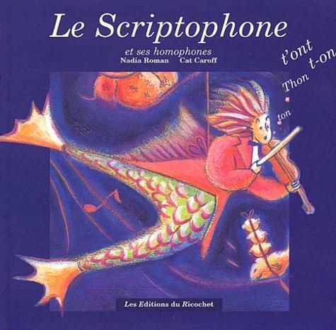 Nadia Roman et Cat Caroff - Le Scriptophone - Le Duo : le livre et le cahier.