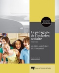Nadia Rousseau - La pédagogie de l'inclusion scolaire - Un défi ambitieux et stimulant.