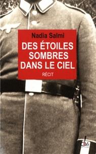 Nadia Salmi - Des étoiles sombres dans le ciel.