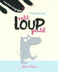 Nadia Shireen - Petit loup gentil.