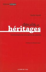 Nadia Veyrié - Deuils et héritages - Confrontations à la perte du proche.