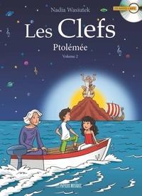 Nadia Wasiutek et Pascal Gauffre - Les Clefs Tome 2 : Ptolémée. 1 CD audio