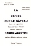 Nadine Agostini - La cerise sur le gâteau.