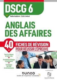 Nadine Audabram et Cécile Lienhard - DSCG 6 Anglais des affaires - Fiches de révision - Réforme Expertise comptable.