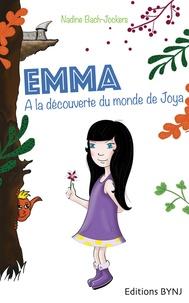 Nadine Bach Jockers - Emma de Nadine Bach Jockers Tome 1 : A la découverte du monde de Joya.