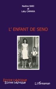 Nadine Bari et Laby Camara - L'enfant de seno.