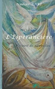 Nadine Bari - L'espérancière.