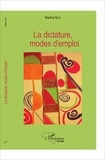 Nadine Bari - La dictature, modes d'emploi.