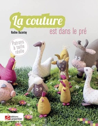 Nadine Bazantay - La couture est dans le pré.