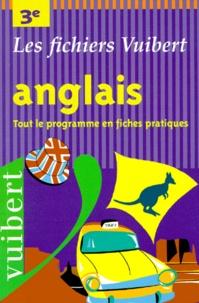 Nadine Beaulieu - Anglais, 3e - Tout le programme en fiches pratiques.