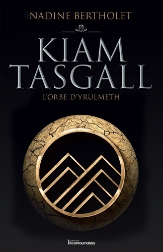 Quatuor Kiam Tasgall  L'Orbe d'Yrulmeth