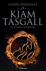 Nadine Bertholet - Quatuor Kiam Tasgall  : La flamme d'Araltar.