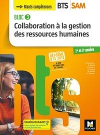 Nadine Bonhivers et Evelyne Boselli - BLOC 3 - Collaboration à la GRH - BTS SAM 1re et 2e années - Éd. 2018  - Manuel FXL.
