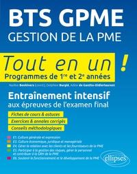 Nadine Bonhivers et Delphine Burglé - BTS GPME Gestion de la PME - Entraînement intensif aux épreuves de l'examen final.