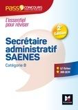 Nadine Bonhivers et Paul Guillin - Pass'Concours - Secrétaire administratif-SAENES - Catégorie B - Entrainement et révision.