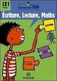 Nadine Bonnet et Catherine Marchand - Ecriture, Lecture, Maths CE1.