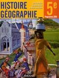 Nadine Bouette et Nathalie Chadefaud - Histoire Géographie 5e - Manuel élève.