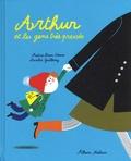 Nadine Brun-Cosme et Aurélie Guillerey - Arthur et les gens très pressés.