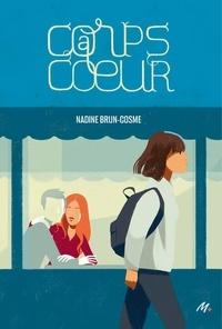 Nadine Brun-Cosme - Corps à coeur.