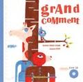 Nadine Brun-Cosme et Aurore Petit - Grand comment. 1 CD audio