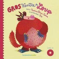 Nadine Brun-Cosme et  Ed - Gros ventre du loup. 1 CD audio