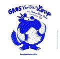 Nadine Brun-Cosme - Gros ventre du loup. 1 CD audio