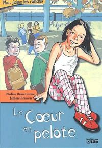 Nadine Brun-Cosme - Le coeur en pelote.