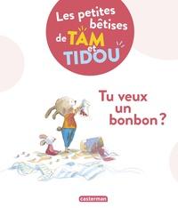 Nadine Brun-Cosme et Christine Davenier - Les petites bêtises de Tam et Tidou - Tu veux un bonbon ?.