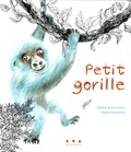 Nadine Brun-Cosme et Elodie Balandras - Petit gorille.