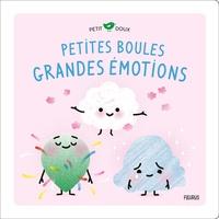 Nadine Brun-Cosme et Marion Cocklico - Petites boules, grandes émotions.